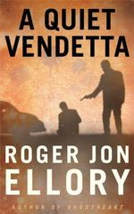 A Quiet Vendetta : The Trick Is To Keep Breathing... - Roger Jon Ellory