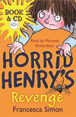 Horrid Henry's Revenge : Book & CD - Francesca Simon