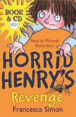Horrid Henry's Revenge : Book & CD - Francesca Simon