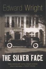 The Silver Face : John Ray Horn Thriller Ser. - Edward Wright