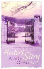 Hester's Story - Adele Geras