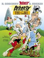 Asterix the Gaul : Asterix Series : Book 1 - Rene Goscinny