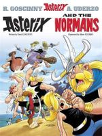 Asterix and the Normans : Asterix Series : Book 9 - Rene Goscinny