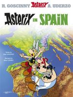 Asterix in Spain : Asterix Series : Book 14 - Rene Goscinny