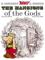 Mansions of the Gods : Asterix Series : Book 17 - Goscinny
