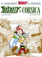 Asterix in Corsica : Asterix Series : Book 20 - Goscinny