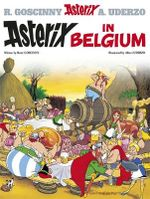 Asterix in Belgium : Asterix Series : Book 24 - Goscinny