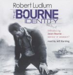 The Bourne Identity : 6 CDs - Robert Ludlum