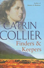 Finders and Keepers - Catrin Collier