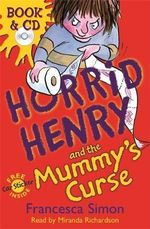 Horrid Henry and the Mummy's Curse : Book & CD - Francesca Simon