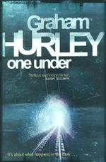 One Under : It's About To Happen In The Dark... - Graham Hurley