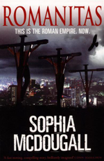 Romanitas : This is the Roman Empire. Now. - Sophia McDougall