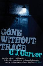 Gone without trace - Caroline Carver