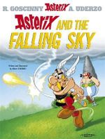 Asterix and the Falling Sky : Asterix Series : Book 33 - Rene Goscinny