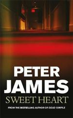 Sweet Heart - Peter James