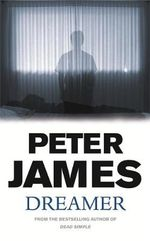 Dreamer - Peter James