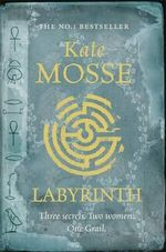Labyrinth : Languedoc Trilogy: Book 1 - Kate Mosse