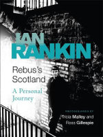Rebus's Scotland : A Personal Journey - Ian Rankin