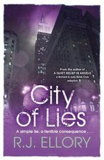 City of Lies - R. J. Ellory
