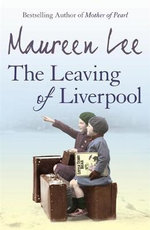 The Leaving of Liverpool - Maureen Lee