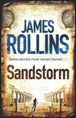 Sandstorm : Sigma Force Ser. - James Rollins