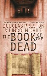 The Book of the Dead : An Agent Prendergast Novel - Douglas Preston