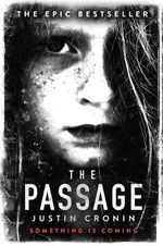 The Passage : Book 1 - Justin Cronin