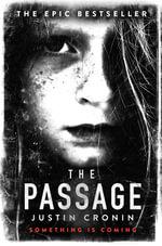 The Passage : Book 1 - Justin Cronin