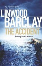 The Accident - Linwood Barclay