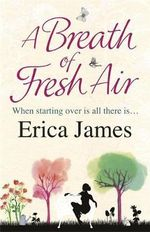 Breath of Fresh Air - Erica James