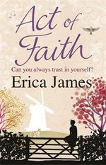 Act of Faith - Erica James