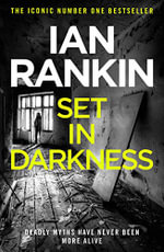 Set in Darkness : Inspector Rebus Novel : Book 11 - Ian Rankin