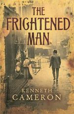 The Frightened Man : A World History - Kenneth Cameron