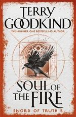 Soul of the Fire (Sword of Truth Book 5) - Terry Goodkind