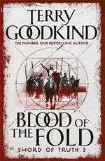 Blood of the Fold (Sword of Truth Book 3) - Terry Goodkind