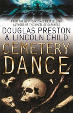 Cemetery Dance : How Can You Stop A Killer Who's Already Dead? - Douglas Preston