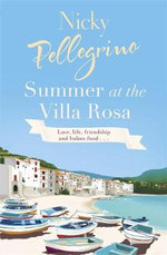 Summer at the Villa Rosa - Nicky Pellegrino