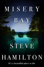 Misery Bay - Steve Hamilton