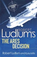 The Ares Decision - Robert Ludlum