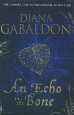 An Echo in the Bone  - Diana Gabaldon