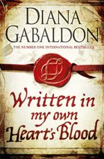 Written in My Own Heart's Blood : Outlander Series: Book 8 - Diana Gabaldon