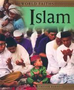 Islam : World Faiths - Trevor Barnes