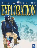 The World of Exploration - Philip Wilkinson