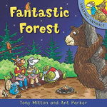 Fantastic Forest : Amazing Animals - Tony Mitton