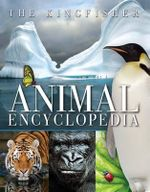 The Kingfisher Animal Encyclopedia - David Burnie