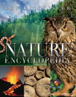 The Kingfisher Classic Nature Encyclopedia - David Burnie