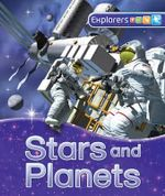 Explorers : Stars and Planets - Carole Stott