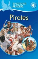 Pirates : Kingfisher Readers Level 4 : Reading Alone) - Philip Steele