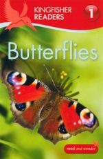 Butterflies : Kingfisher Readers (Level 1: Beginning to Read) - Thea Feldman