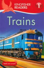 Trains : Kingfisher Readers (Level 1 : Beginning to Read) - Thea Feldman